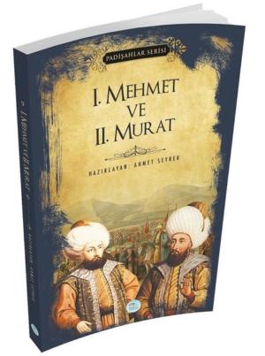 Kitap Ahmet Seyrek 1.mehmet Ve 2.murat (padişahlar Serisi) TürkçeKitap
