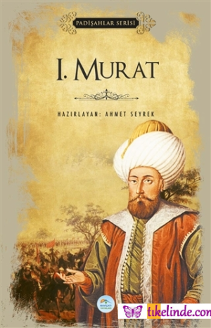 Kitap Ahmet Seyrek 1.murat (padişahlar Serisi) TürkçeKitap