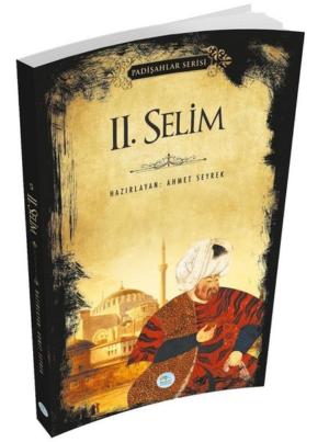 Kitap Ahmet Seyrek 2.selim (padişahlar Serisi) TürkçeKitap