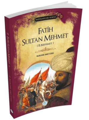 Kitap Ahmet Seyrek Fatih Sultan Mehmet (padişahlar Serisi) TürkçeKitap