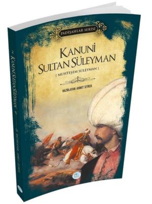 Kitap Ahmet Seyrek Kanuni Sultan Süleyman (padişahlar Serisi) TürkçeKitap