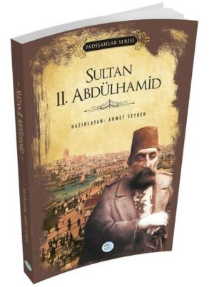 Kitap Ahmet Seyrek Sultan 2.abdülhamid (padişahlar Serisi) TürkçeKitap