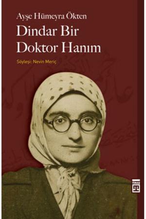 Kitap Ayşe Hümeyra Ökten Dindar Bir Doktor Hanım TürkçeKitap