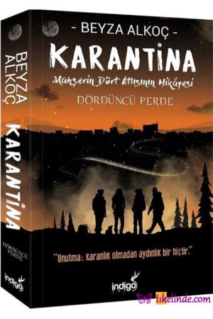 Kitap Beyza Alkoç Karantina Dördüncü Perde TürkçeKitap