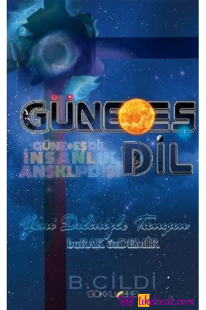 Kitap Burak Özdemir Güne Eş Dil İnsanlık Ansiklopedisi (b. Cildi) TürkçeKitap