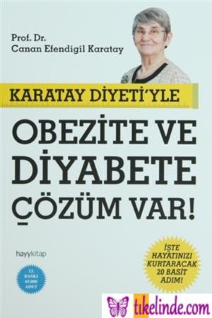 Kitap Canan Efendigil Karatay Karatay Diyeti'yle Obezite Ve Diyabete Çözüm Var TürkçeKitap