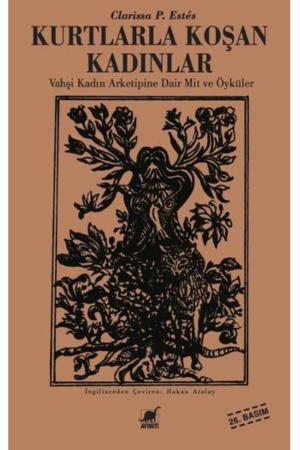 Kitap Clarissa P. Estes Kurtlarla Koşan Kadınlar TürkçeKitap
