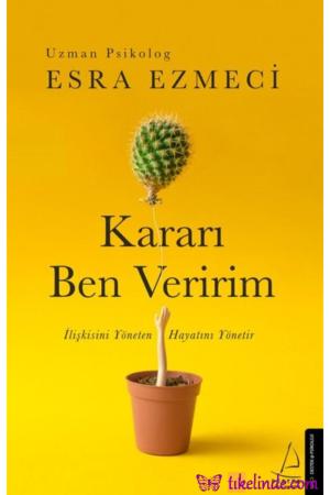 Kitap Esra Ezmeci Kararı Ben Veririm TürkçeKitap
