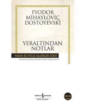 Kitap Fyodor Mihayloviç Dostoyevski Yeraltından Notlar TürkçeKitap