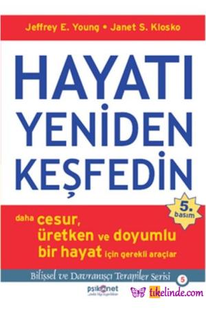 Kitap Jeffrey E. Young Janet S. Klosko Hayatı Yeniden Keşfedin TürkçeKitap