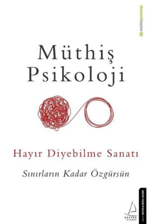 Kitap Müthiş Psikoloji Hayır Diyebilme Sanatı TürkçeKitap