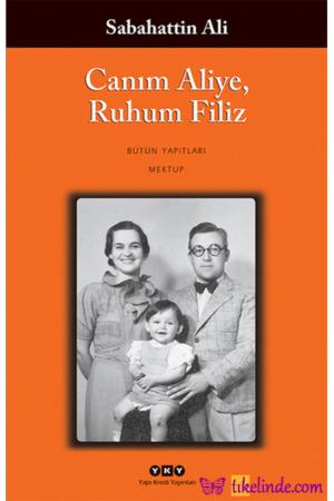 Kitap Sabahattin Ali Canım Aliye, Ruhum Filiz TürkçeKitap