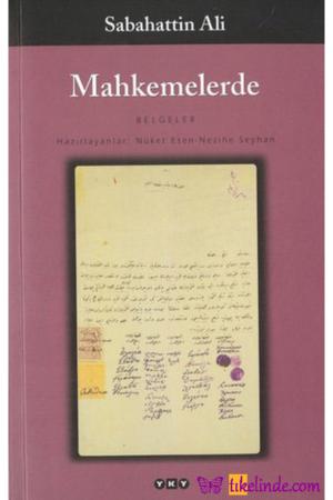 Kitap Sabahattin Ali Mahkemelerde (belgeler) TürkçeKitap
