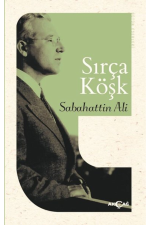 Kitap Sabahattin Ali Sırça Köşk Akçağ Yayınları TürkçeKitap