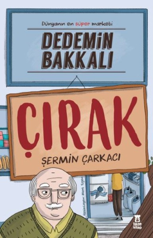 Kitap Şermin Yaşar Dedemin Bakkalı Çırak TürkçeKitap