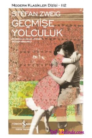 Kitap Stefan Zweig Geçmişe Yolculuk TürkçeKitap