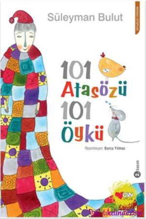 Kitap Süleyman Bulut 101 Atasözü 101 Öykü TürkçeKitap