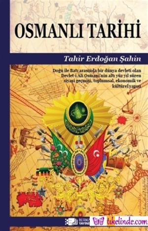 Kitap Tahir Erdoğan Şahin Osmanlı Tarihi TürkçeKitap