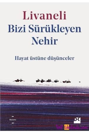 Kitap Zülfü Livaneli Bizi Sürükleyen Nehir TürkçeKitap