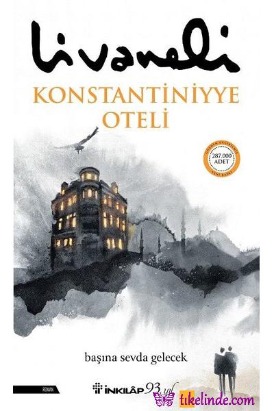 Kitap Zülfü Livaneli Konstantiniyye Oteli TürkçeKitap