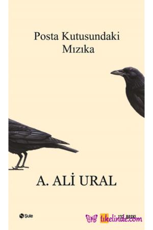 Kitap A. Ali Ural Posta Kutusundaki Mızıka TürkçeKitap