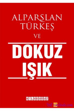 Kitap Alparslan Türkeş Alparslan Türkeş Ve Dokuz Işık TürkçeKitap