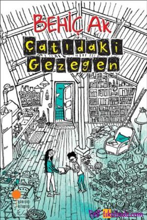 Kitap Behiç Ak Çatıdaki Gezegen TürkçeKitap