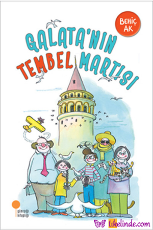 Kitap Behiç Ak Galata'nın Tembel Martısı TürkçeKitap