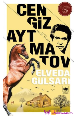 Kitap Cengiz Aytmatov Elveda Gülsarı TürkçeKitap