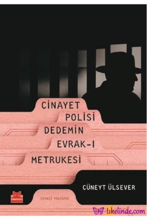 Kitap Cüneyt Ülsever Cinayet Polisi Dedemin Evrak ı Metrukesi TürkçeKitap
