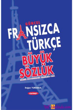 Kitap Doğan Yurdakul Güncel Fransızca Türkçe Büyük Sözlük TürkçeKitap