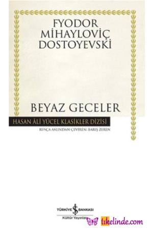 Kitap Fyodor Mihayloviç Dostoyevski Beyaz Geceler TürkçeKitap