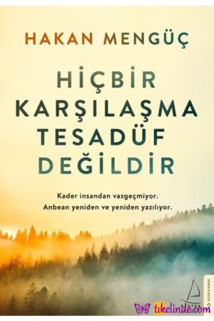Kitap Hakan Mengüç Hiçbir Karşılaşma Tesadüf Değildir TürkçeKitap