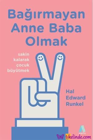 Kitap Hal Edward Runkel Bağırmayan Anne Baba Olmak TürkçeKitap