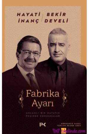 Kitap Hayati İnanç, Bekir Develi Fabrika Ayarı TürkçeKitap