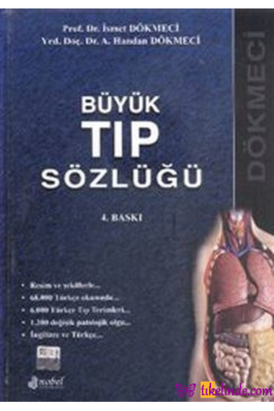 Kitap İsmet Dökmeci A. Handan Dökmeci Büyük Tıp Sözlüğü TürkçeKitap