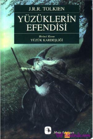 Kitap J. R. R. Tolkien Yüzüklerin Efendisi Birinci Kısım Yüzük Kardeşliği TürkçeKitap