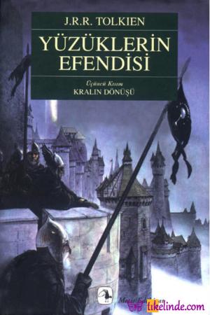Kitap J. R. R. Tolkien Yüzüklerin Efendisi Üçüncü Kısım Kralın Dönüşü TürkçeKitap
