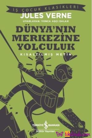 Kitap Jules Verne Dünya'nın Merkezine Yolculuk TürkçeKitap
