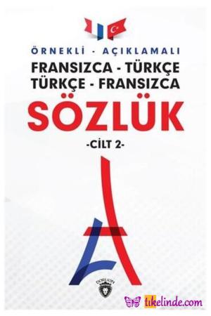 Kitap Kolektif Örnekli Açıklamalı Fransızca Türkçe Türkçe Fransızca Sözlük Cilt 2 TürkçeKitap