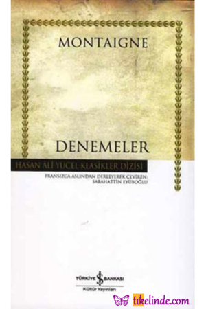 Kitap Michel De Montaigne Denemeler TürkçeKitap