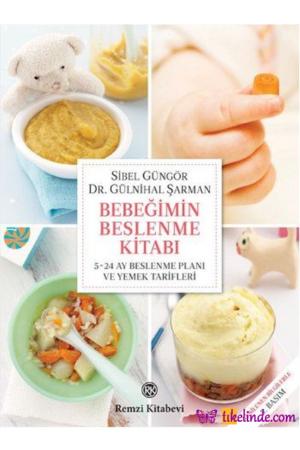 Kitap Sibel Güngör Kızıltan Bebeğimin Beslenme Kitabı TürkçeKitap