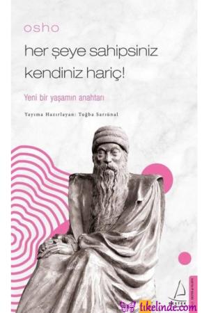 Kitap Tuğba Sarıünal Her Şeye Sahipsiniz Kendiniz Hariç! TürkçeKitap