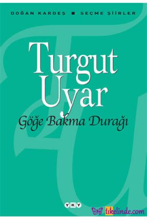 Kitap Turgut Uyar Göğe Bakma Durağı TürkçeKitap