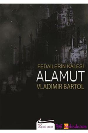 Kitap Vladimir Bartol Fedailerin Kalesi Alamut TürkçeKitap