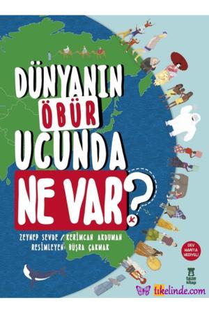 Kitap Zeynep Sevde Kerimcan Akduman Dünyanın Öbür Ucunda Ne Var TürkçeKitap