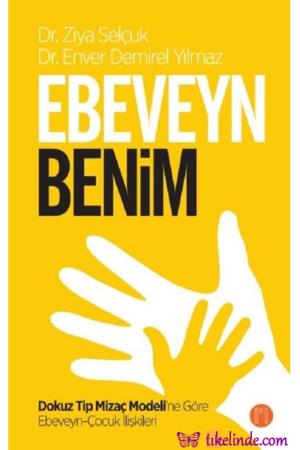Kitap Ziya Selçuk, Enver Demirel Yılmaz Ebeveyn Benim TürkçeKitap