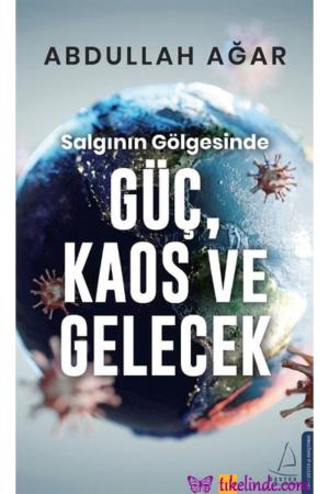 Kitap Abdullah Ağar Salgının Gölgesinde Güç, Kaos Ve Gelecek TürkçeKitap