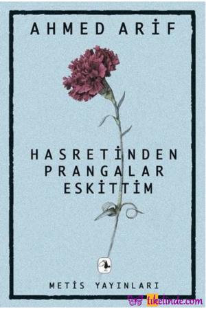 Kitap Ahmed Arif Hasretinden Prangalar Eskittim TürkçeKitap