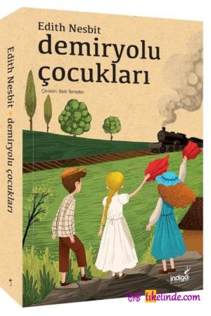 Kitap Edith Nesbit Demiryolu Çocukları TürkçeKitap